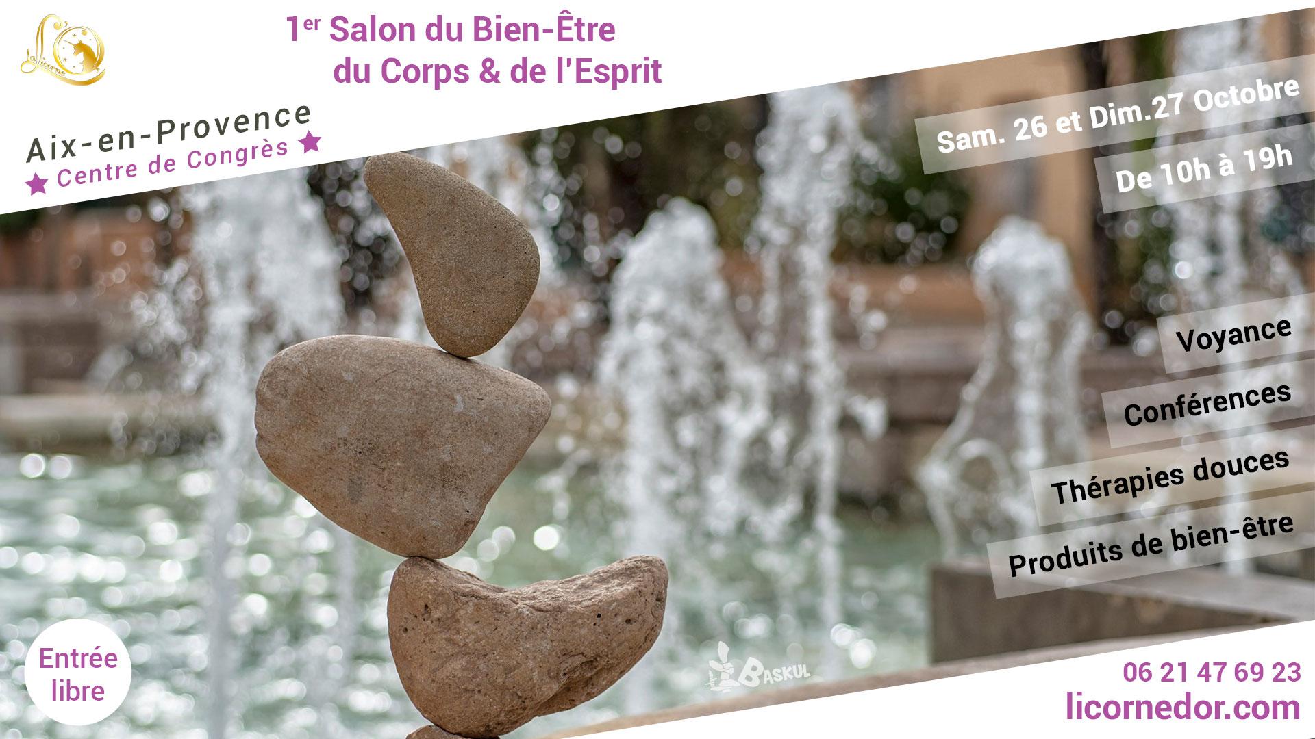 Aix-En-Provence 2019 - 1er Salon du Bien-Être du Corps & de l'Esprit